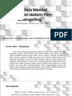 Mental Model Film Changeling oleh Tri Widyaningsih (020118A067).ppt