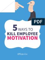 5 More Ways to Kill Employee Motivation