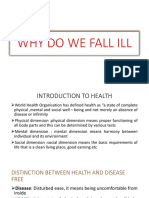 Reasons for falling ill