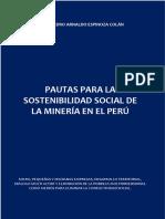 PAUTAS PARA LA SOSTENIBILIDAD SOCIAL DE LA MINERÍA EN EL PERÚ