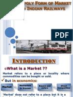 299762794-Monopoly-of-Indian-Railways-pptx(1).pptx