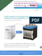 Cómo Convertir Una Máquina Física en Máquina Virtual Compatible Con Virtualbox