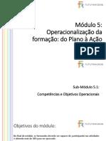 M5 Power Point Operacionalizaçao Da Formação-do Plano à Ação