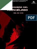 La Sombra Del Murciélago - Rol en Vivo