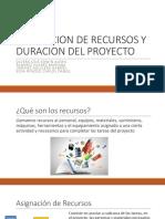 Asignacion de Recursos y Duracion Del Proyecto