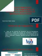 Técnicas Formativas Técnicas de Formación y Su Aporte
