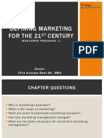 1. Defining Marketing for the 21the Century