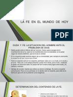 LA  FE  EN  EL  MUNDO  DE  HOY.pptx