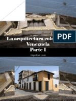 Edgar Raúl Leoni - La Arquitectura Colonial en Venezuela, Parte I