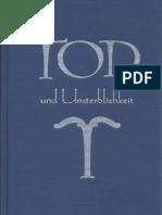 Walther Wüst - Tod Und Unsterblichkeit - Aus Indogermanischen Weistum