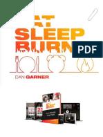 Eat - Sleep - Burn