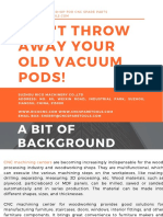 Don't Throw Away Your Old CNC Vacuum Pods!