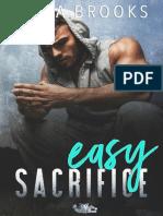 - Easy Sacrifice x