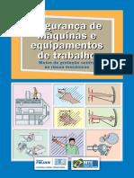 Segurança de Máquinas e Equipamentos de Trabalho. Meios de Proteção Contra Os Riscos Mecânicos