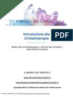 Introduzione Alla Cristalloterapia - Il Mondo Dei Cristalli