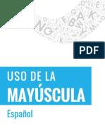 PDF S-2 Esp. (Uso de La Mayúscula) Rev. ZM 21-9-17 VF Elvia 21-9-17_DAS