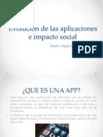 Evolucindelasaplicacioneseimpactosocial 150816232325 Lva1 App6892