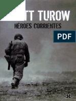 Heroes Corrientes - Scott Turow