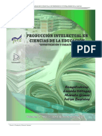 produccion intelectual en ciencias de la educacion   investigacion y creacion.pdf