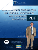 Building Wealth in Real Estate in Today's Market by Than Merrill