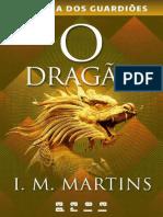 O Dragão - I. M. Martins