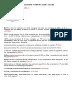 EXERCÍCIOS de Perímetro - Área e Volume