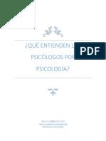 Que entienden los psicólogos por psicología
