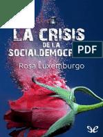 La_crisis_de_la_socialdemocraci_-_Rosa_Luxemburgo.pdf