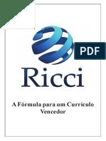Ricci Rh a Formula Para Um Curriculo Vencedor
