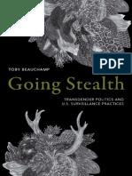 Toby Beauchamp - Going Stealth_ Transgender Politics and U.S. Surveillance Practices-Duke University Press (2019).pdf