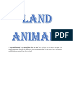 A Terrestrial Animal is an Animal That Lives on Land Such as Dogs