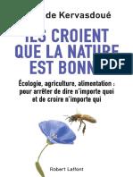 Jean de Kervasdoué - Ils Croient Que La Nature Est Bonne