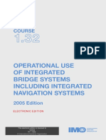 Operational use of Integrated Bridge System including Integrated Navigation Systems