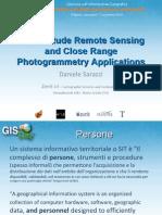 Daniele Sarazzi - Low Altitude Remote Sensing and Close Range Photogrammetry Applications