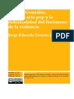 Entre el arte pop y la indexicalidad del fenómeno de la violencia