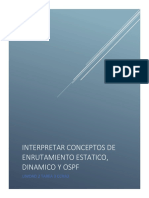 Interpretar conceptos de enrutamiento estatico, dinamico y ospf