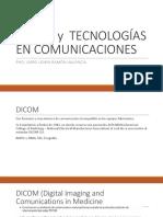 DICOM y  TECNOLOGÍAS EN COMUNICACIONES.pptx