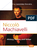 (Philosophy literature and politics_ Value inquiry book series 226) Donskis, Leonidas_ Machiavelli, Niccolò - Niccolò Machiavelli _ history, power, and virtue-Rodopi (2011).pdf