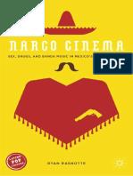 (Latino Pop Culture) Ryan Rashotte (auth.) - Narco Cinema_ Sex, Drugs, and Banda Music in Mexico's B-Filmography-Palgrave Macmillan US (2015).pdf