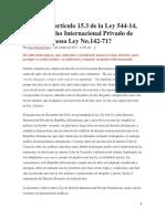 ¿Deroga el artículo 15.3 de la Ley 544-14, sobre Derecho Internacional Privado de RD, a la famosa Ley No.142-71?