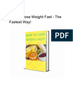 How to Lose Weight Fast - The Fastest Way!