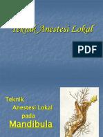 Teknik Anestesi Lokal Mandibula(4)