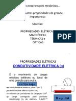 PROPRIEDADES ELÉTRICAS, TÉRMICAS, ÓPTICAS E MAGNÉTICAS