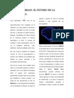 Proyecto Brian, El Futuro de La Neurología.