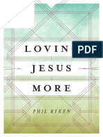 Loving Jesus Christ More