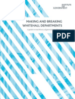 Making and Breaking Whitehall Departments