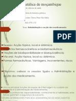 Universidade catálica de moҫambique administrcao e accao dos medicamentos