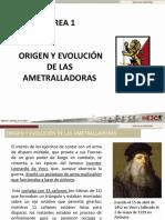 Tarea 1.Origen y Evolucion de Las Ametralladoras