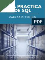 Guía Práctica de SQL - Carlos E. Cimino Para Aula