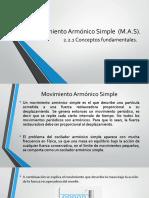 2.2. Movimiento Armónico Simple (M.A.S).